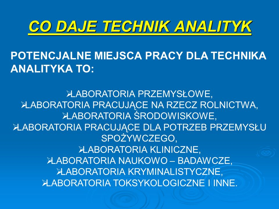 CO DAJE TECHNIK ANALITYK