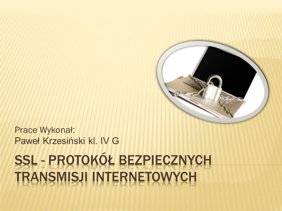 SSL - protokół bezpiecznych transmisji internetowych