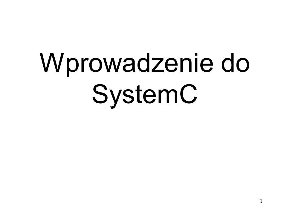 Wprowadzenie do SystemC