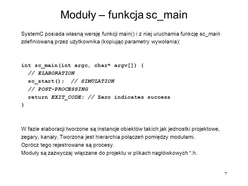 Moduły – funkcja sc_main