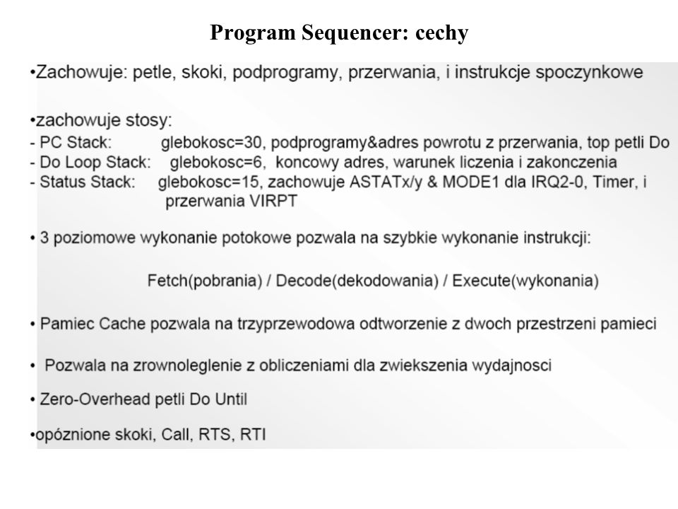 Program Sequencer: cechy