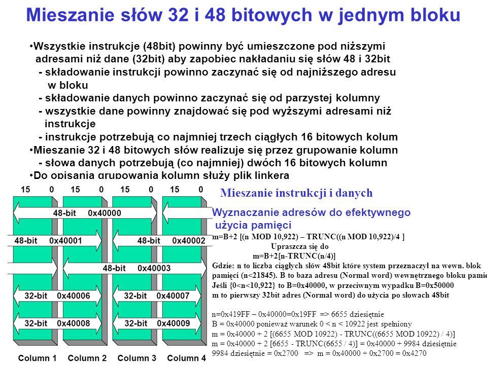 Mieszanie słów 32 i 48 bitowych w jednym bloku
