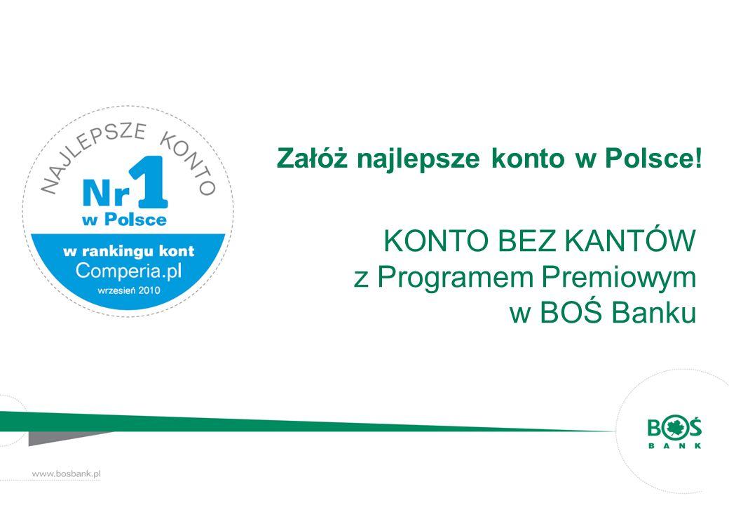 Załóż najlepsze konto w Polsce!
