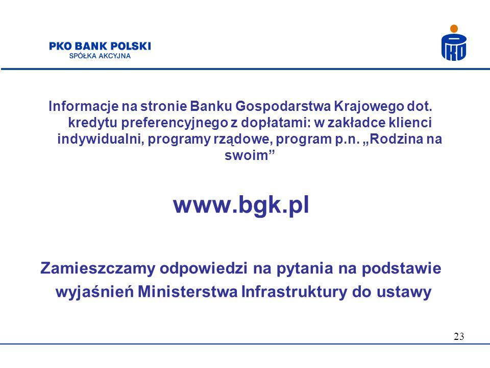 www.bgk.pl Zamieszczamy odpowiedzi na pytania na podstawie