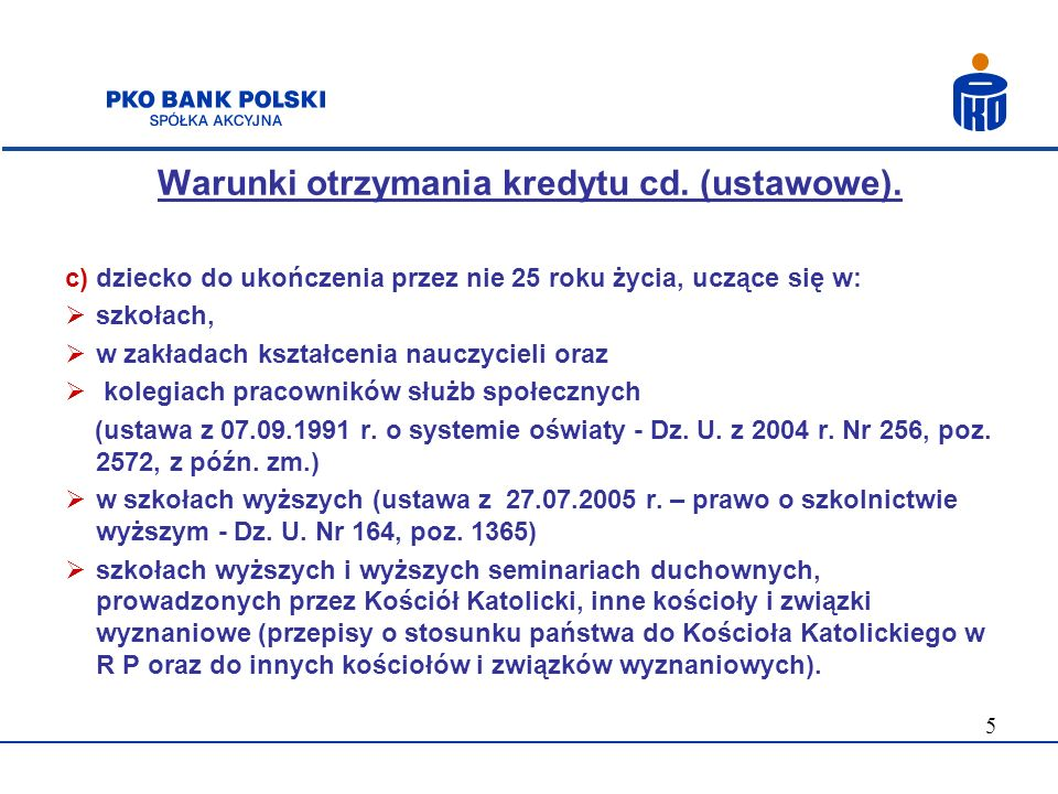 Warunki otrzymania kredytu cd. (ustawowe).