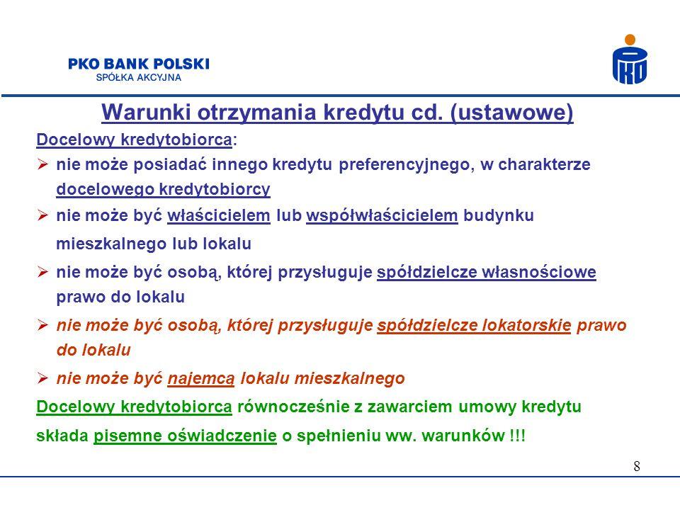 Warunki otrzymania kredytu cd. (ustawowe)