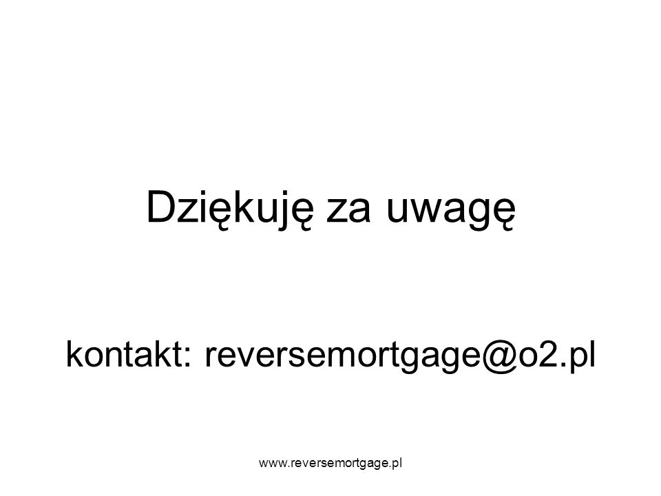 kontakt: reversemortgage@o2.pl