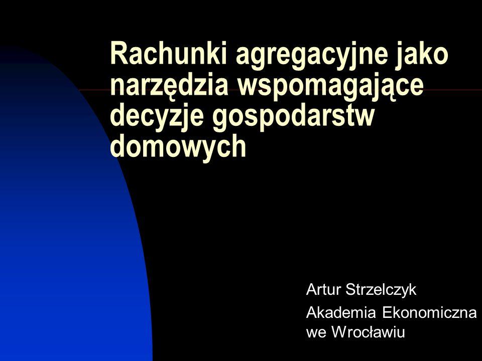 Artur Strzelczyk Akademia Ekonomiczna we Wrocławiu