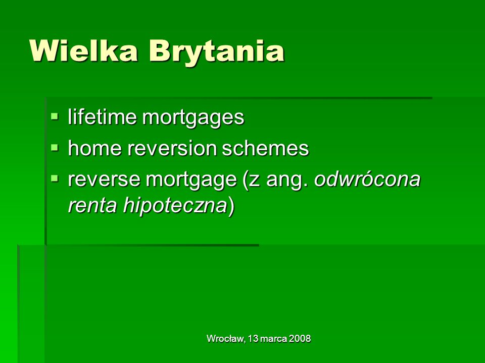 Wielka Brytania lifetime mortgages home reversion schemes