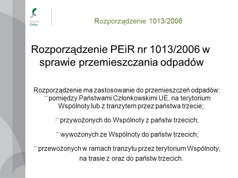 Rozporządzenie PEiR nr 1013/2006 w sprawie przemieszczania odpadów