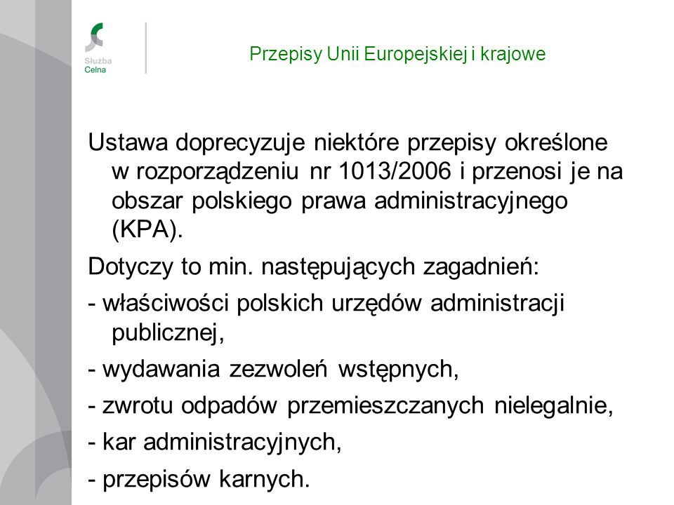 Przepisy Unii Europejskiej i krajowe