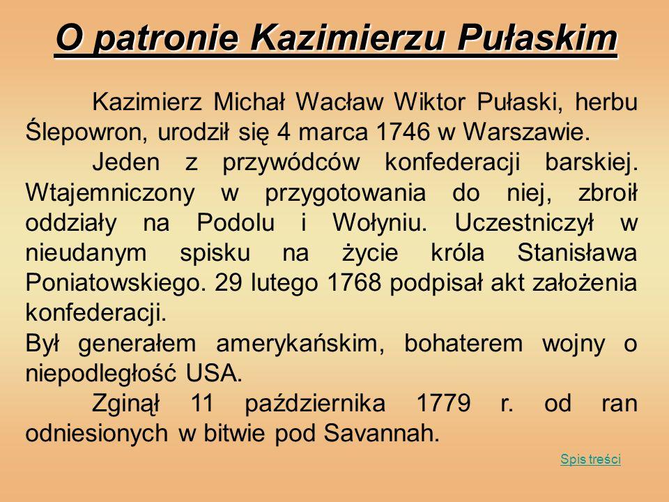 O patronie Kazimierzu Pułaskim