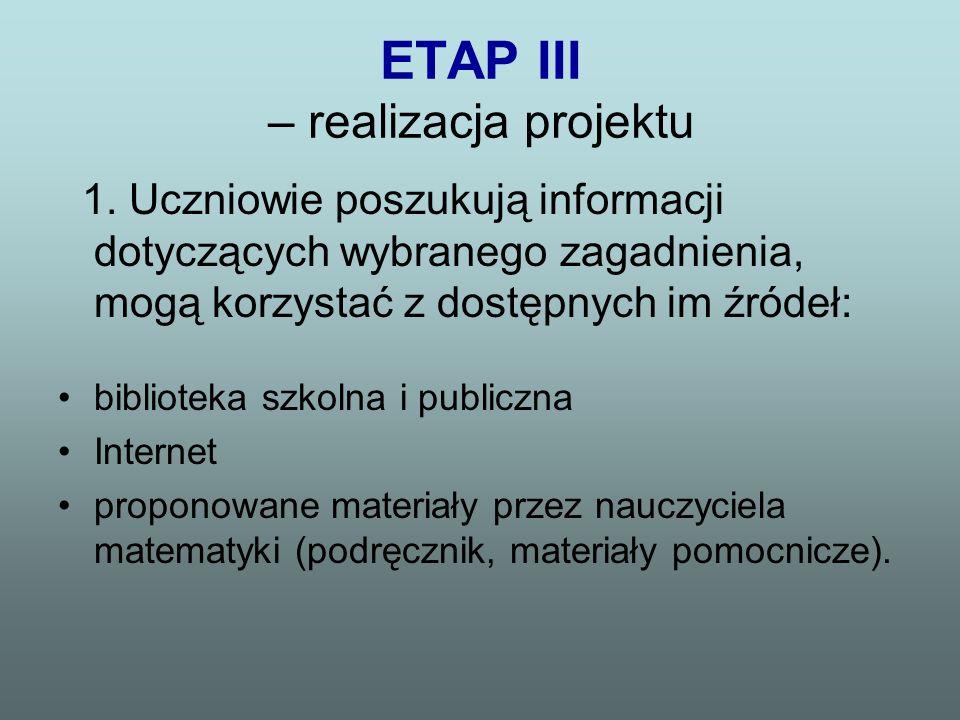 ETAP III – realizacja projektu
