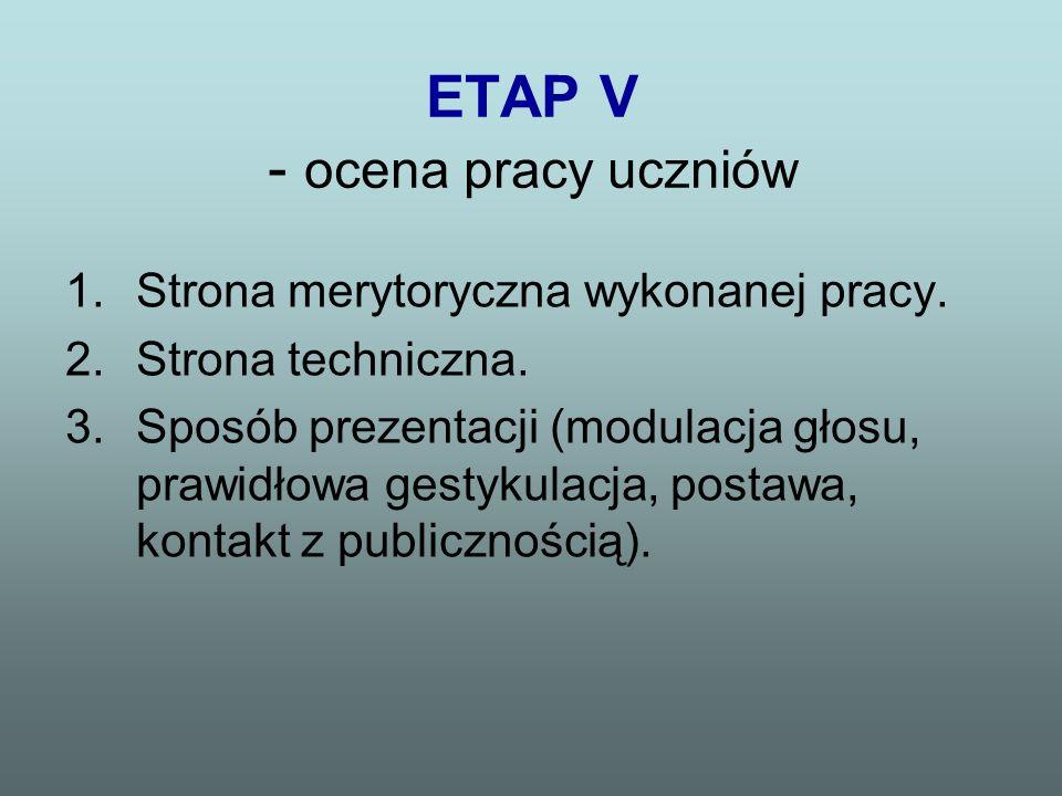 ETAP V - ocena pracy uczniów