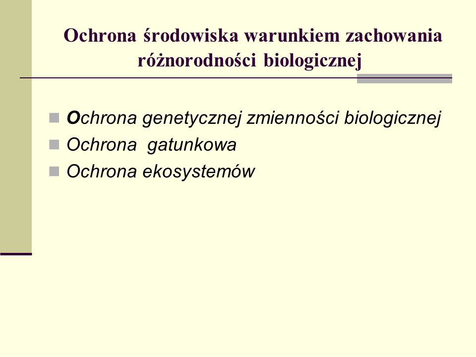 Ochrona środowiska warunkiem zachowania różnorodności biologicznej