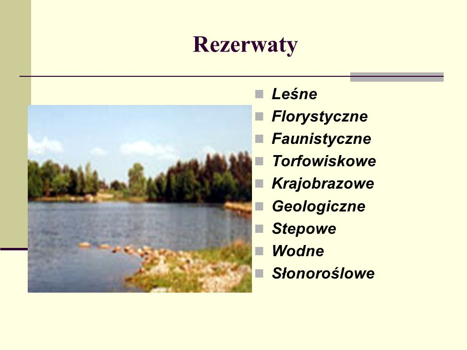 Rezerwaty Leśne Florystyczne Faunistyczne Torfowiskowe Krajobrazowe