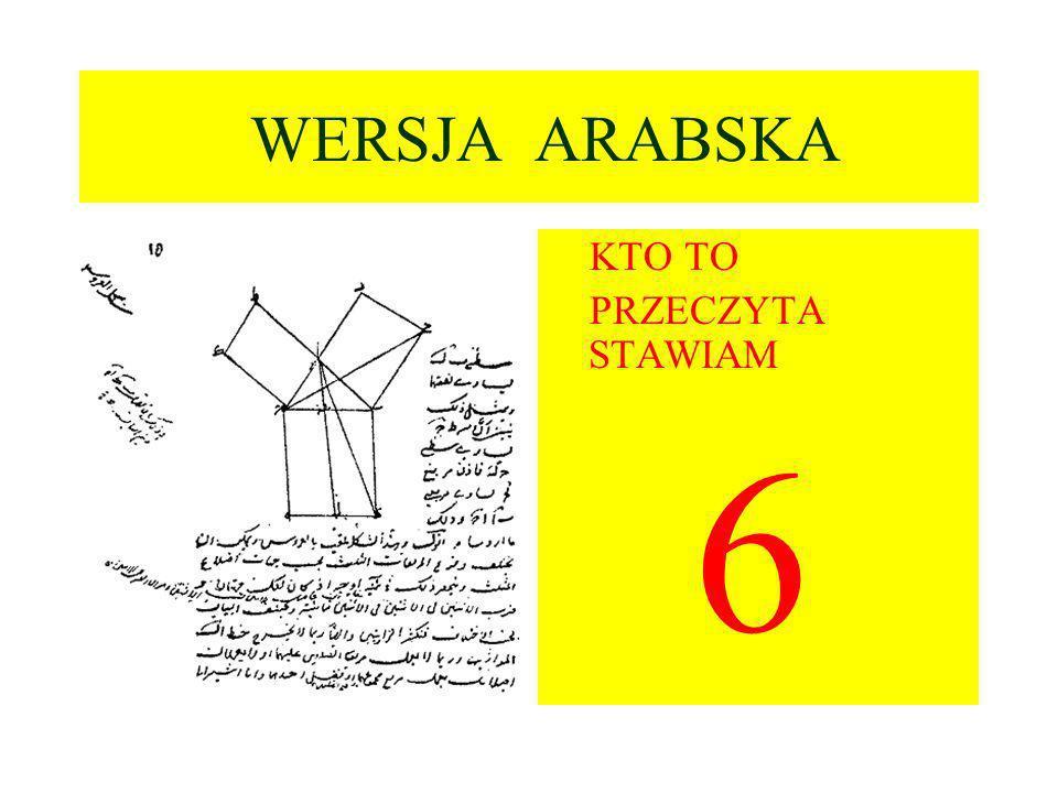 WERSJA ARABSKA KTO TO PRZECZYTA STAWIAM 6