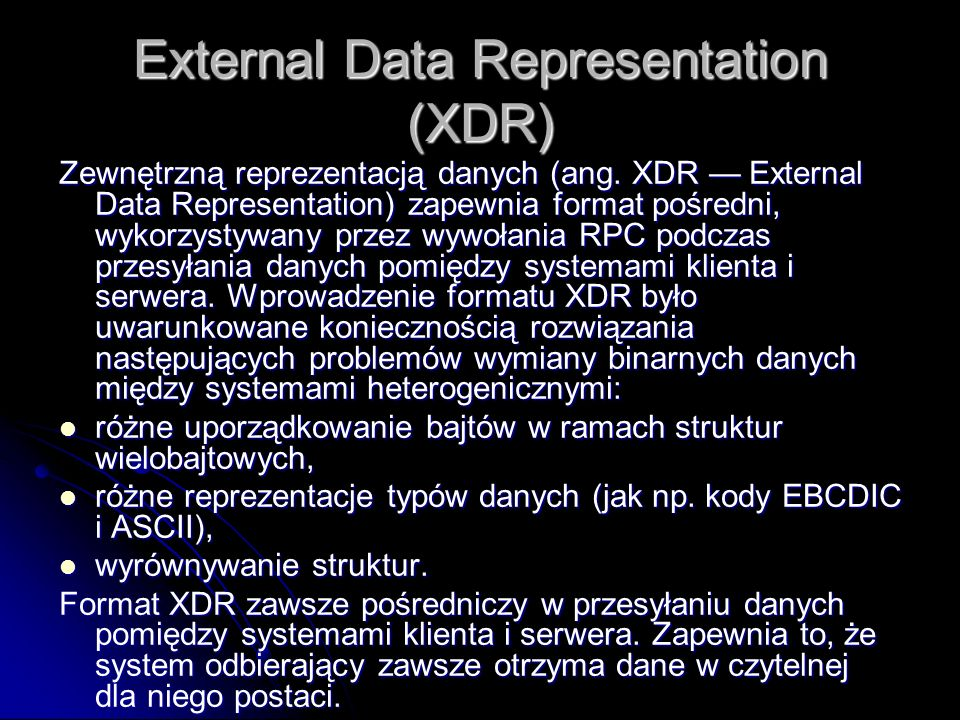 External Data Representation (XDR)