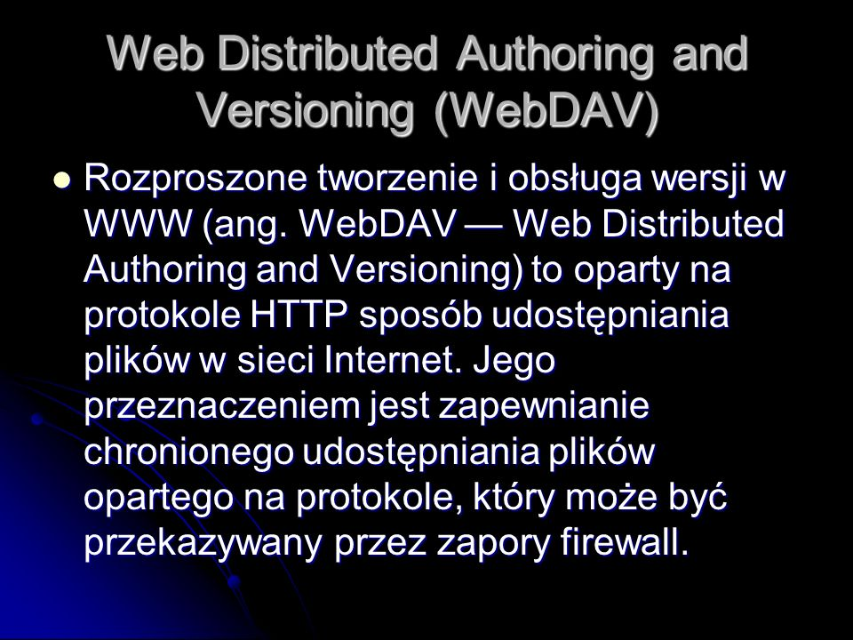Web Distributed Authoring and Versioning (WebDAV)