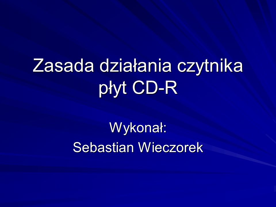 Zasada działania czytnika płyt CD-R