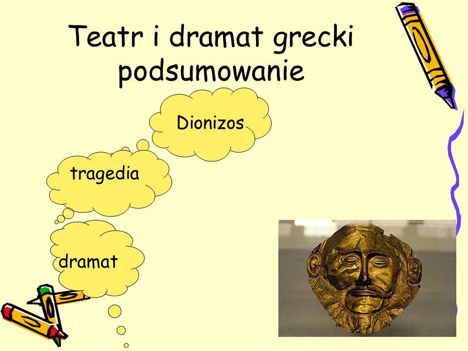 Teatr i dramat grecki podsumowanie