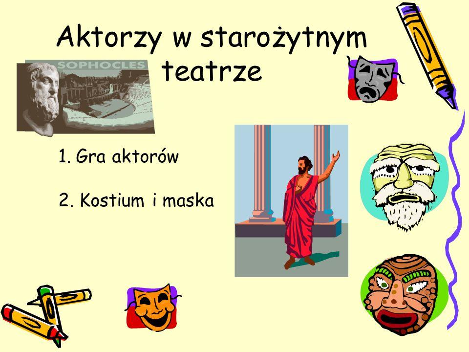 Aktorzy w starożytnym teatrze