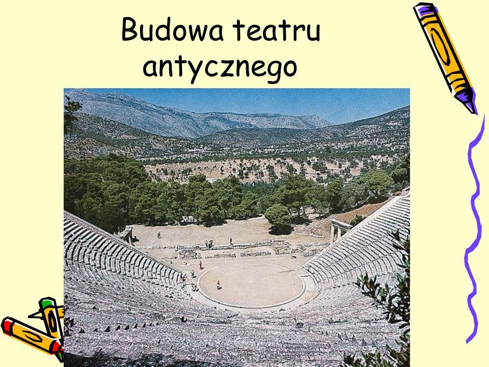 Budowa teatru antycznego