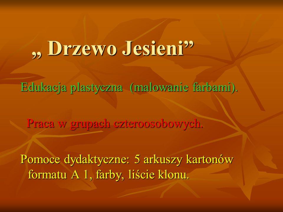 """"""" Drzewo Jesieni Edukacja plastyczna (malowanie farbami)."""