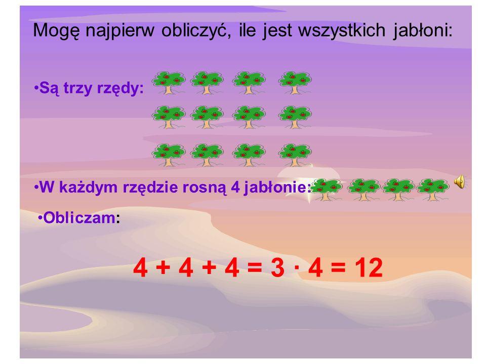 Mogę najpierw obliczyć, ile jest wszystkich jabłoni: