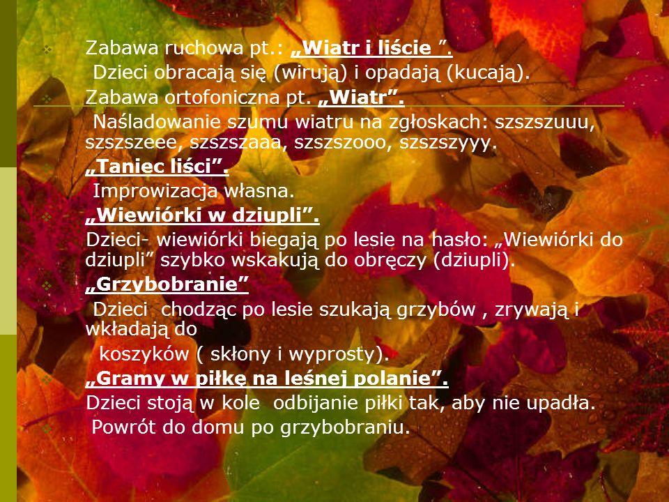 """Zabawa ruchowa pt.: """"Wiatr i liście ."""