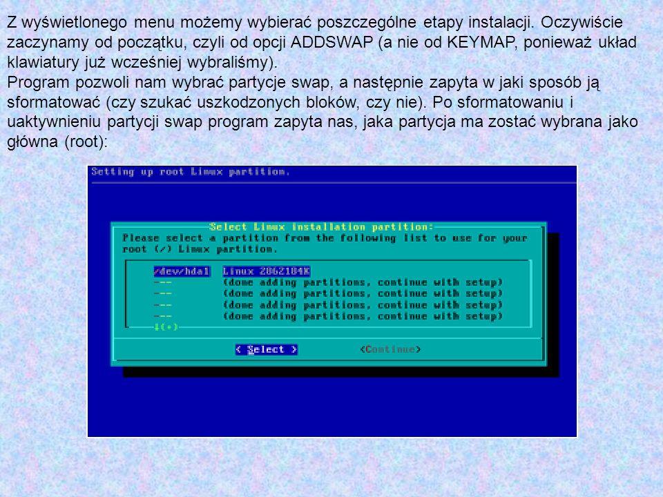 Z wyświetlonego menu możemy wybierać poszczególne etapy instalacji