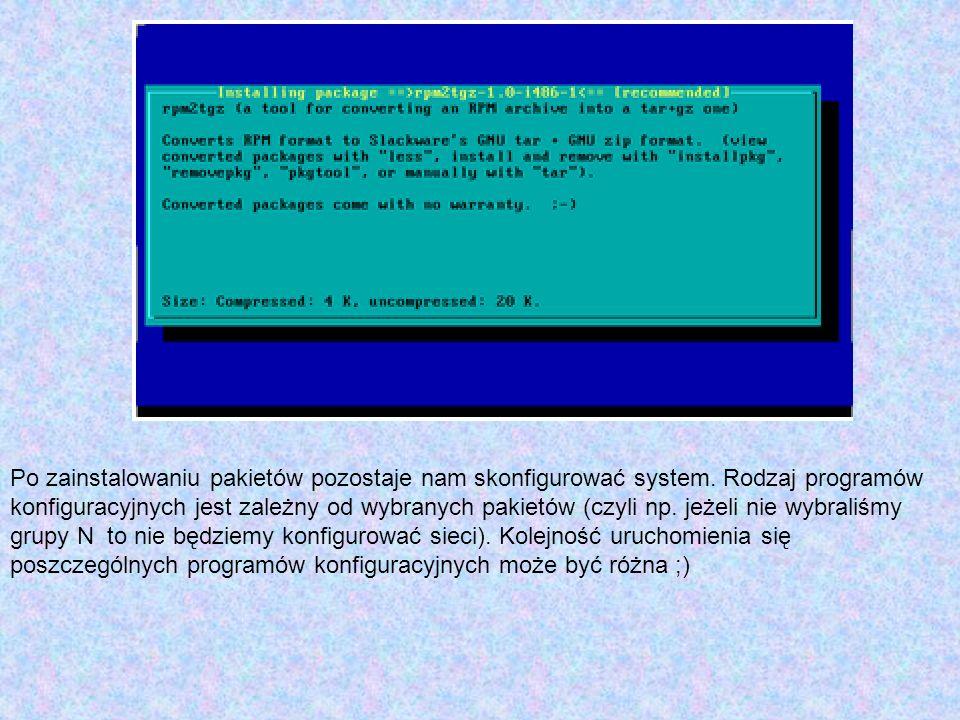 Po zainstalowaniu pakietów pozostaje nam skonfigurować system