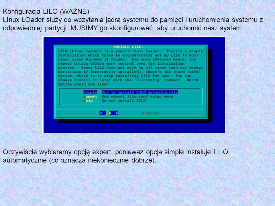 Konfiguracja LILO (WAŻNE)