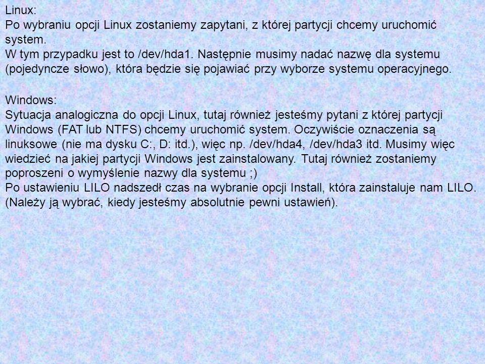 Linux: Po wybraniu opcji Linux zostaniemy zapytani, z której partycji chcemy uruchomić system.