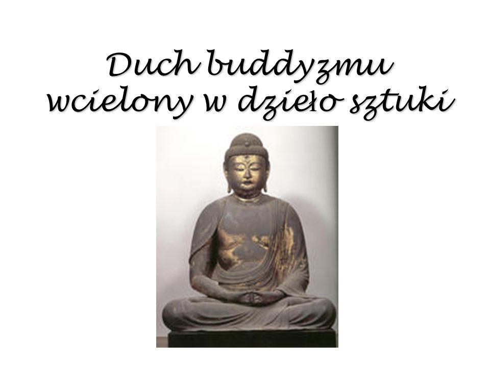 Duch buddyzmu wcielony w dzieło sztuki