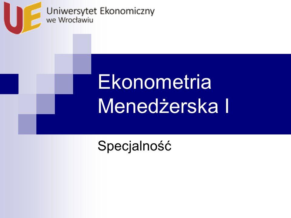 Ekonometria Menedżerska I