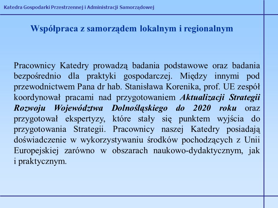 Współpraca z samorządem lokalnym i regionalnym