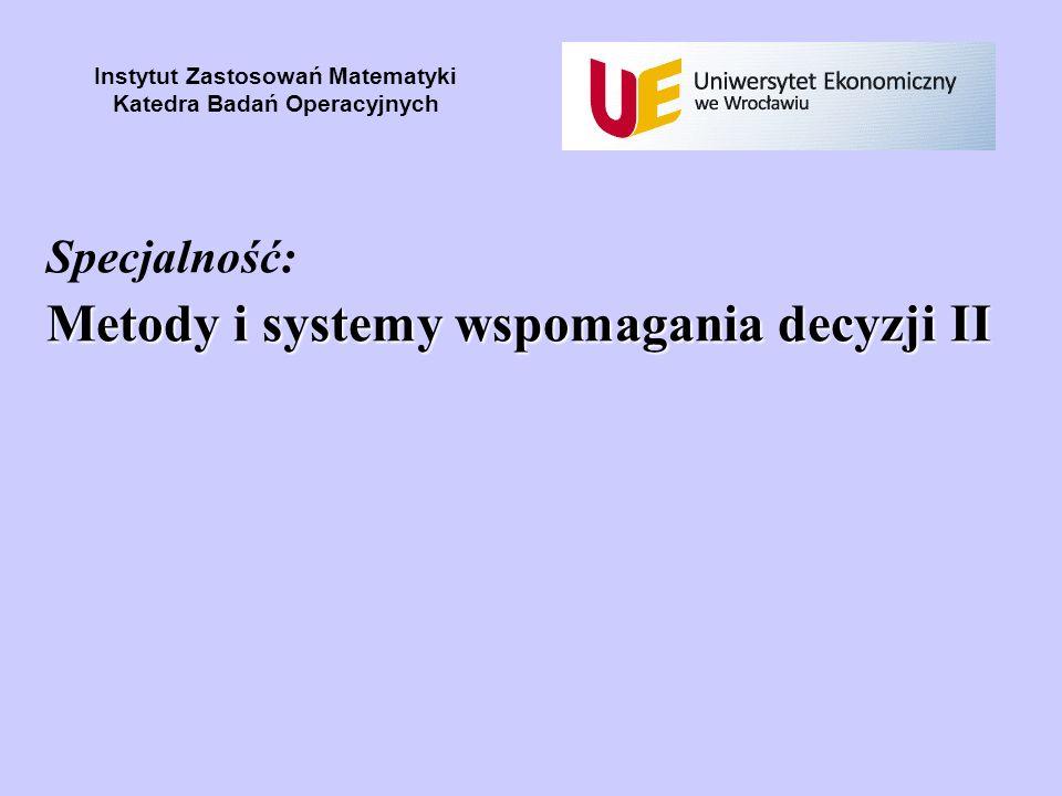 Specjalność: Metody i systemy wspomagania decyzji II
