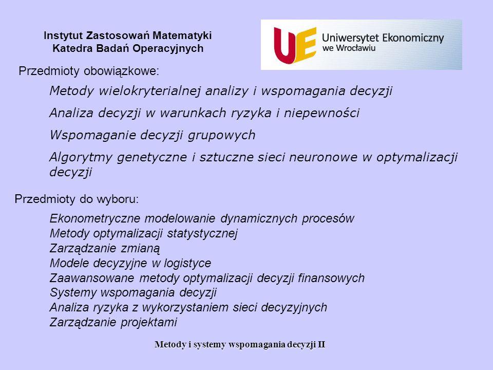 Metody i systemy wspomagania decyzji II