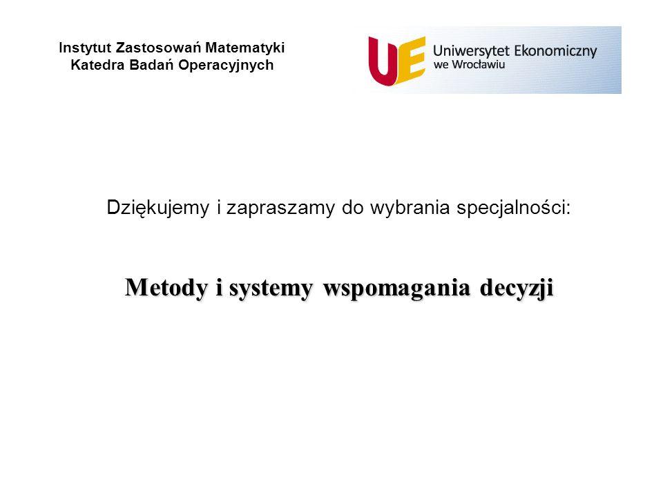 Metody i systemy wspomagania decyzji