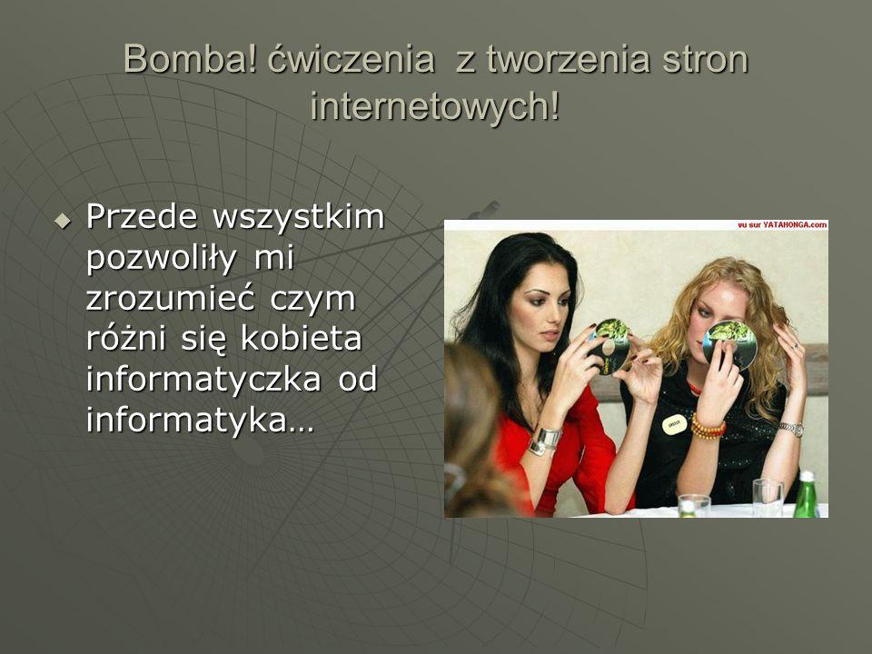 Bomba! ćwiczenia z tworzenia stron internetowych!