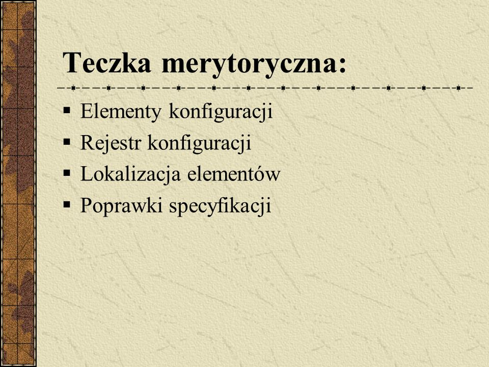 Teczka merytoryczna: Elementy konfiguracji Rejestr konfiguracji