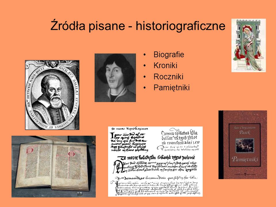Źródła pisane - historiograficzne