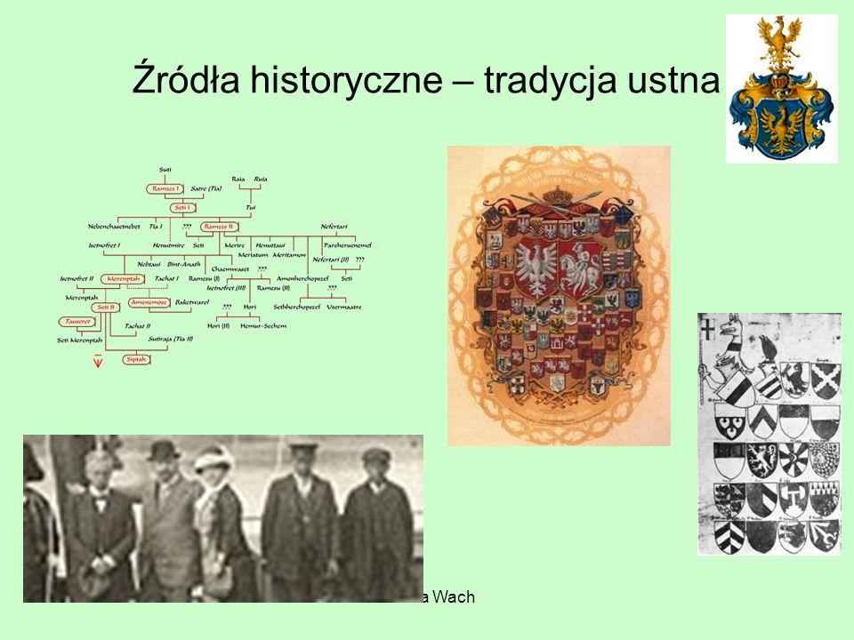 Źródła historyczne – tradycja ustna