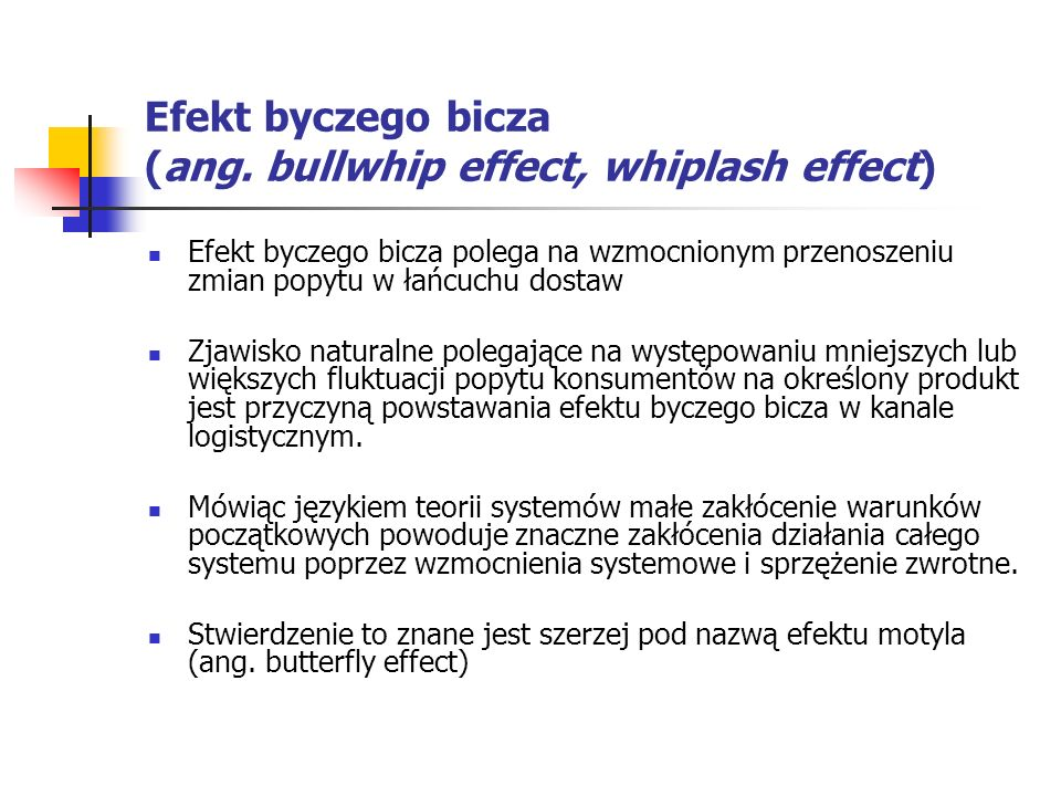 Efekt byczego bicza (ang. bullwhip effect, whiplash effect)