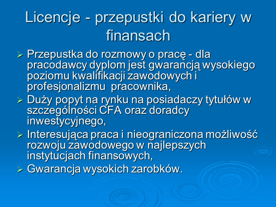 Licencje - przepustki do kariery w finansach