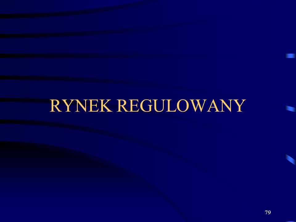 RYNEK REGULOWANY