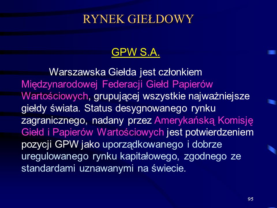RYNEK GIEŁDOWY GPW S.A.