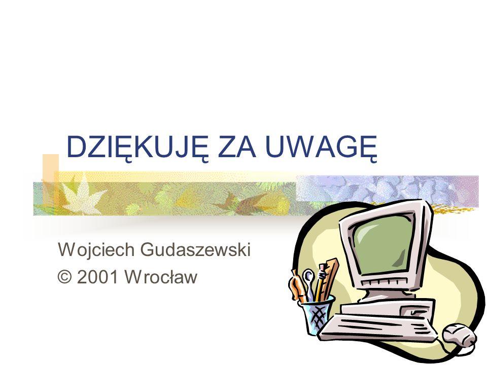 Wojciech Gudaszewski © 2001 Wrocław