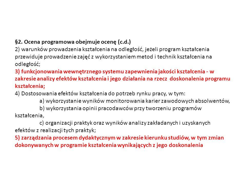§2. Ocena programowa obejmuje ocenę (c. d
